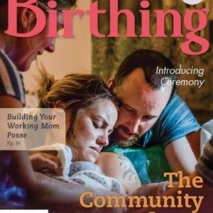 Birthing Magazine Cover: Winter 2018