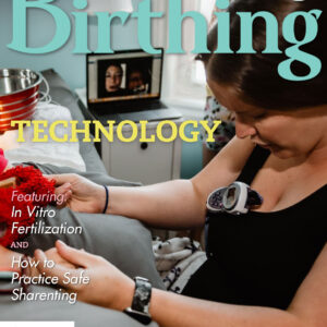 Cover of Birthing Magazine for Summer 2021